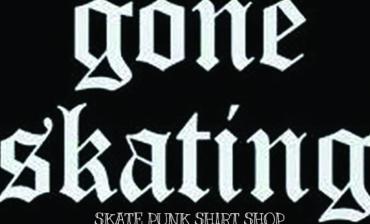 Gone Skating Shirt Shop
